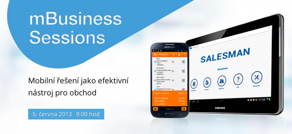 mBusiness Sessions - Mobilní řešení jako efektivní nástroj pro obchod (pořádají eMan a Samsung)